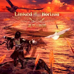 Linked Horizon - Guren No Yumiya