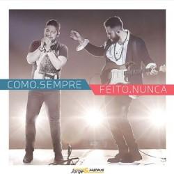 Jorge & Mateus - Preocupa Não