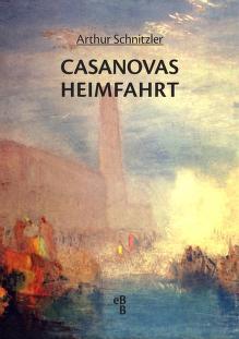 Cover of: Casanovas Heimfahrt by Arthur Schnitzler