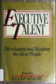 Cover of: Executive talent | Eli Ginzberg, editor.