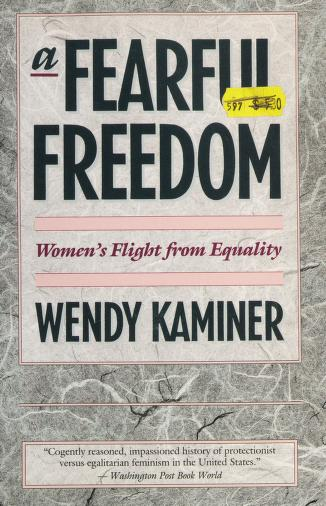 Fearful Freedom by Wendy Kaminer
