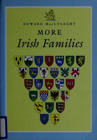 Cover of: More Irish families | MacLysaght, Edward.