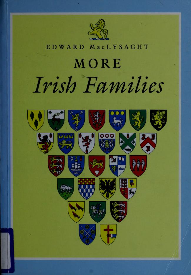 More Irish families by MacLysaght, Edward.