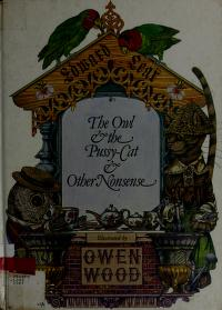 The owl & the pussy-cat & other nonsense by Lear, Edward